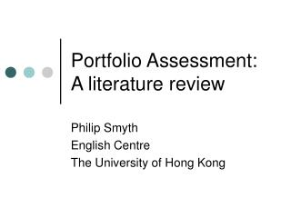 Portfolio Assessment: A literature review