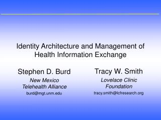 Identity Architecture and Management of Health Information Exchange