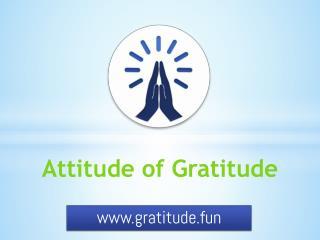 The power of gratitude  Gratitude.fun