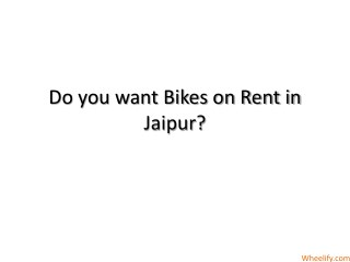 Bike Rentals in Jaipur
