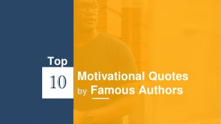 Top 10 Motivational Quotes by Famous Authors