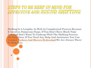 Steps To Be Keep In Mind For Effective And Sound Shifting