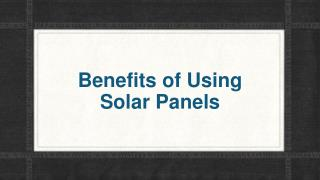 What is the Benefits of Solar Panels?