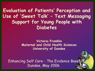Enhancing Self Care - The Evidence Base Dundee, May 2006