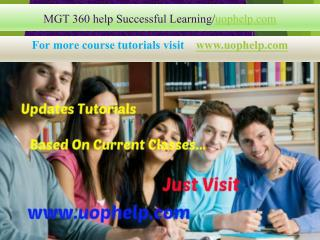 MGT 360 help Successful Learning/uophelp.com