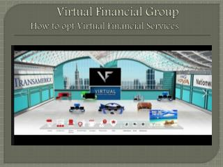 How to Opt Virtual Financial Services