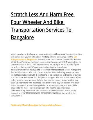 Scratch Less And Harm Free Four Wheeler And Bike Transportation Services To Bangalore