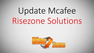 Update Mcafee | Risezone Solutions