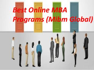 Best Online MBA Programs MBA with specialization in MIBM GLOBAL
