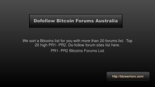 Dofollow Bitcoin Forums Australia