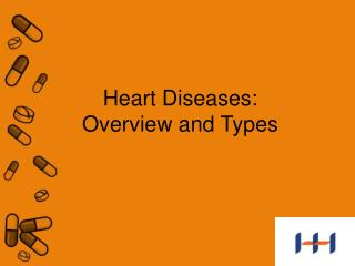 Heart Diseases: Overview and Types