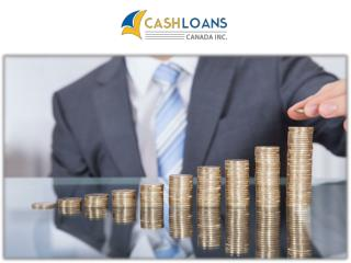 Cash Loans Canada Inc. specialized with secured loans