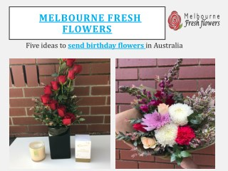 Surprised Someone Special Sending birthday flowers Online in Melbourne