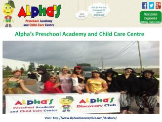 Alpha's Preschool Academy and Child Care Centre Mississauga