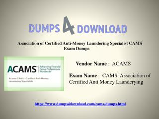 ACAMS CAMS Exam Dumps With Passing Guarantee On First Attempt