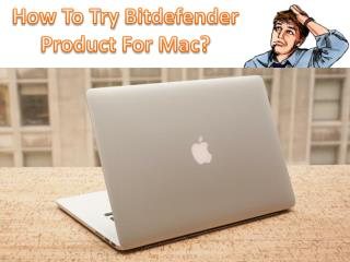 How to try a Bitdefender product for Mac?