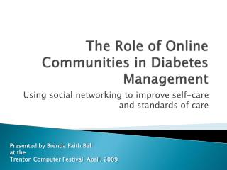 The Role of Online Communities in Diabetes  Management