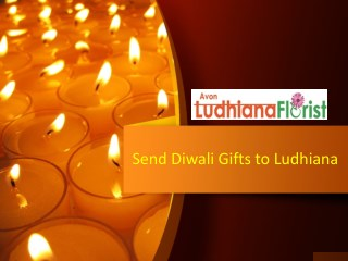Send Diwali Gifts to Ludhiana