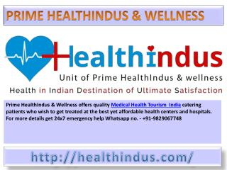 Get Low  Cost Medical Treatment in India - Prime HealthIndus & Wellness