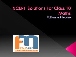 NCERT  Solutions For Class 10 Maths-Fullmarkseducare