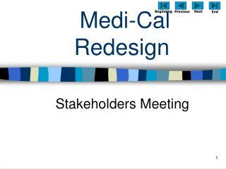 Medi-Cal Redesign