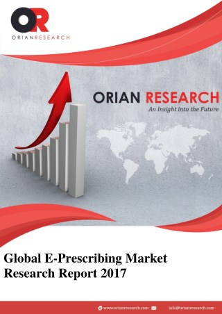 E-Prescribing Market Sales Industry Will Gain Demand in International Market Till 2022