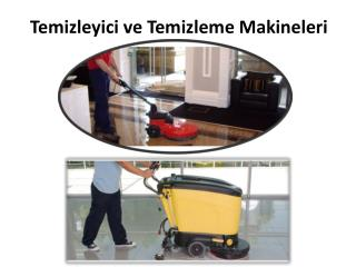 Temizleyici ve Temizleme Makineleri