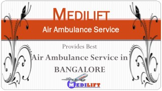 Best and Reliable Air Ambulance Service in Bangalore by Medilift