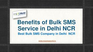 Benefits of Bulk SMS Service in Delhi NCR