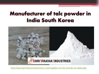 Manufacturer of talc powder in India South Korea