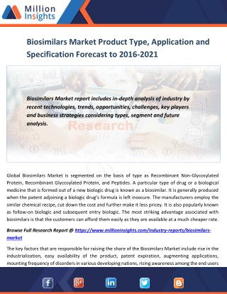 Biosimilars Market Product Type, Application and Specification Forecast to 2016-2021