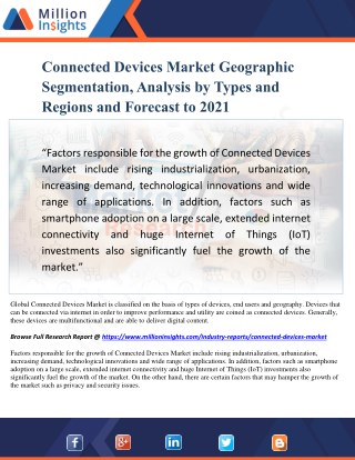Connected Devices Market Geographic Segmentation, Analysis by Types and Regions and Forecast to 2021