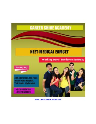 CAREER SHINE ACADEMY : NEET MEDICAL EAMCET COACHING IN HYDERABAD
