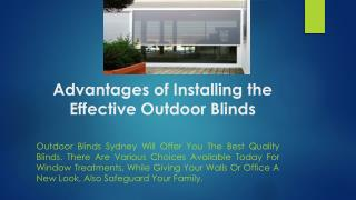 Advantages of Installing the Effective Outdoor Blinds