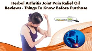 Herbal Arthritis Joint Pain Relief Oil Reviews - Things To Know Before Purchase