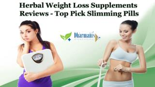 Herbal Weight Loss Supplements Reviews - Top Pick Slimming Pills