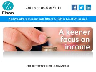 NeilWoodford Investments Offers A Higher Level Of Income