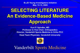 SELECTING LITERATURE An Evidence-Based Medicine Approach