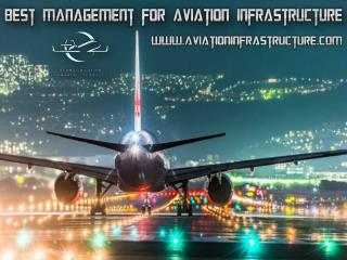 Best Management for Aviation Infrastructure