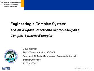 Engineering a Complex System: The Air  Space Operations Center AOC as a Complex Systems Exemplar