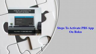 Steps To Activate PBS App  On Roku