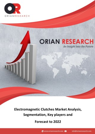 Electromagnetic Clutches Market Demand and Growth Attracts Many News Players Forecast to 2022