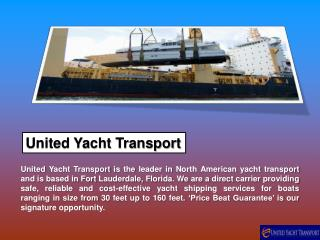 United Yacht Transport Provides the Best Service