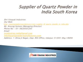 Supplier of Quartz Powder in India South Korea