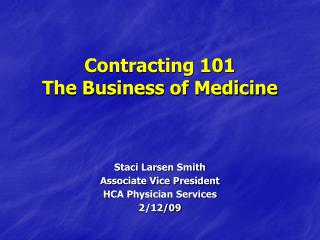 Contracting 101  The Business of Medicine
