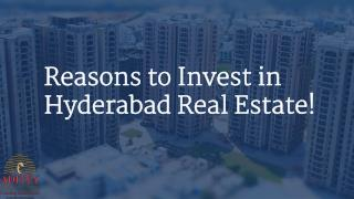 Reasons to Invest in Hyderabad Real Estate!