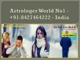 Astrologer World No1 -  91-8427464222 - India