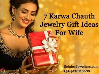 7 Karwa Chauth Jewelry Gift Ideas For Wife