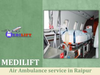 Medilift Air Ambulance Service in Jabalpur with all Medical Facility
