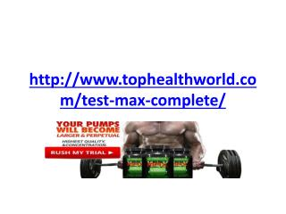 http://www.tophealthworld.com/test-max-complete/
